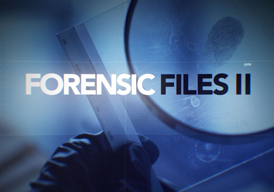 Tuned In Hln Reopens True Crime Series Forensic Files Pittsburgh Post Gazette
