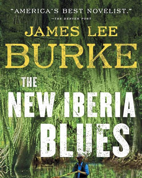 James Lee Burkes Meandering New Iberia Blues Is Worth The Journey